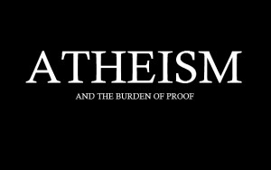 atheism-and-the-burden-of-proof